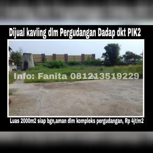 Dijual kavling gudang di Dadap Kosambi Tangerang
