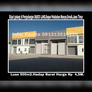 Dijual gudang di Pergudangan DASCO LAND,Depan Pelabuhan Manyar,Gresik,Jawa Timur