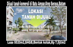 Dijual tanah komersil di Batu Ampar,Kampung Seraya,Batam.
