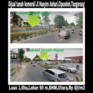 Dijual tanah komersil bagus pinggir jalan raya di Jl Hasyim Ashari,Cipondoh Tangerang.