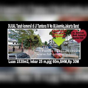 Dijual tanah komersil bagus ex sekolah di Jl Tambora IVNo 88,Asemka,Jakarta Barat dekat Jakarta Kota.