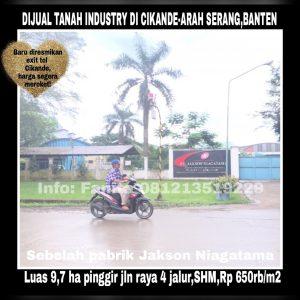 Dijual tanah industry 9,7ha (97.000 m2) di Cikande,Rangkasbitung km 5,5 arah ke Serang.