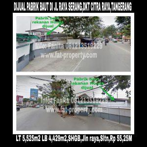 Dijual pabrik baut rekanan Honda di Jalan Raya Serang KM.14.8,Cikupa, Tangerang 15710.