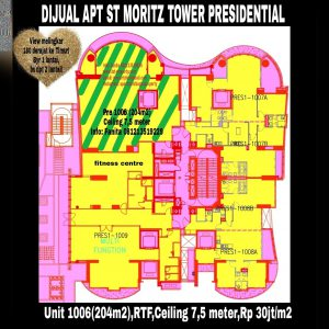 Dijual Apartment ST MORITZ Tower Presidential the best unit in the best tower unit 06 (Jika di lantai lain ukuran 269m2),special unit di lantai 10 dengan ceiling 7,5 meter bisa dibuat loft 2 lantai.