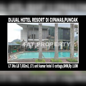 DIJUAL HOTEL BINTANG 3 RESORT & CONVENTION CENTER di daerah pegunungan Cipanas,Desa Gadog,Kec Pacet, Kabupaten Cianjur,Jawa Barat.