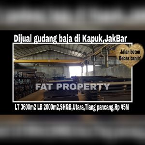 Dijual gudang baja bagus di Kawasan pergudangan Kali Angke.