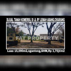 Dijual tanah komersil di Cibarusah, Jalan Raya Lemah Abang,Cikarang.