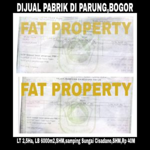 Dijual super cepat pabrik di Parung,Bogor.