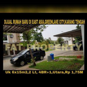 Dijual rumah baru belum pernah dihuni di East Asia,Greenlake City,Karang Tengah,Cipondoh,Perbatasan Jakarta Barat dan Tangerang.