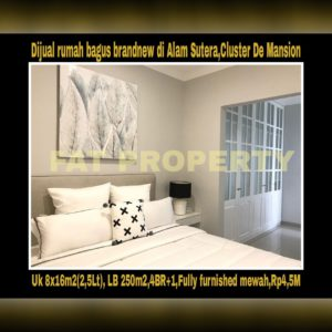 Dijual rumah baru fully furnished di Alam Sutera,Serpong,Cluster De Mansion,samping Sutera Palmyra.