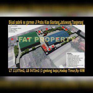Dijual pabrik ex garmen Jl Prabu Kian Siantang,Jatiuwung,Tangerang.