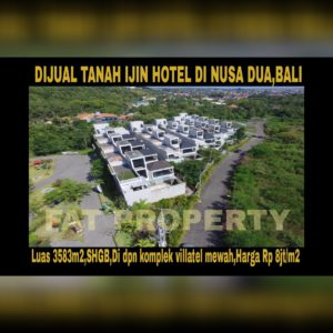 Dijual tanah di daerah elite high class di Bali: Nusa Dua.