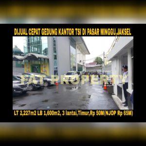 Dijual cepat super BU gedung TSI di Pasar Minggu,Jakarta Selatan.