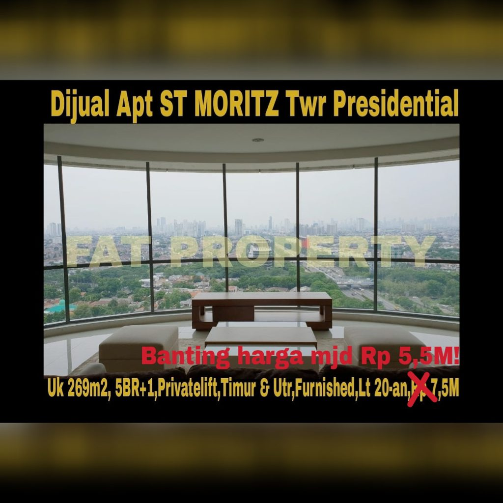 Dijual Apartment ST MORITZ Tower Presidential the best unit in the best tower: ukuran 269m2.