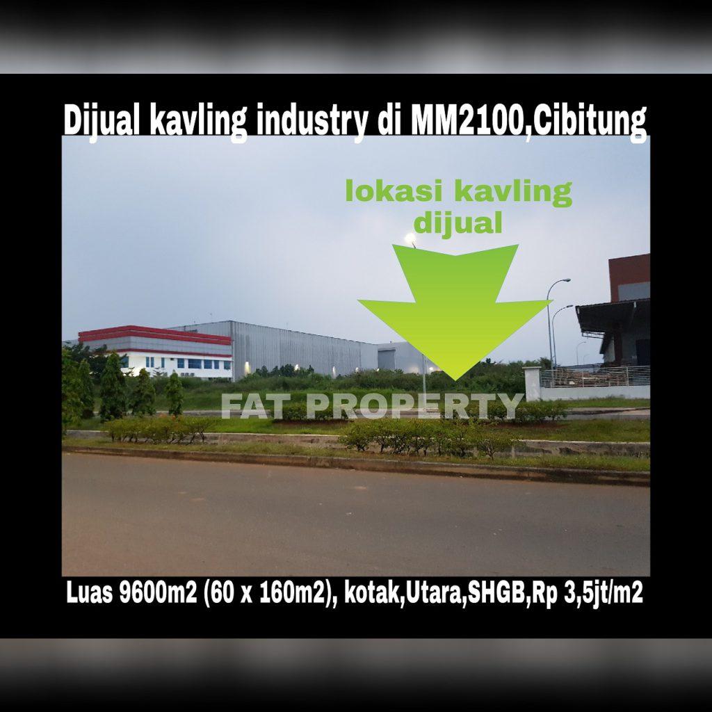 DIJUAL TANAH KAVLING INDUSTRY di Kawasan Industri MM2100 Cibitung,