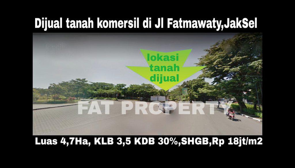 Dijual tanah komersil di Jl Fatmawati,Jakarta Selatan.