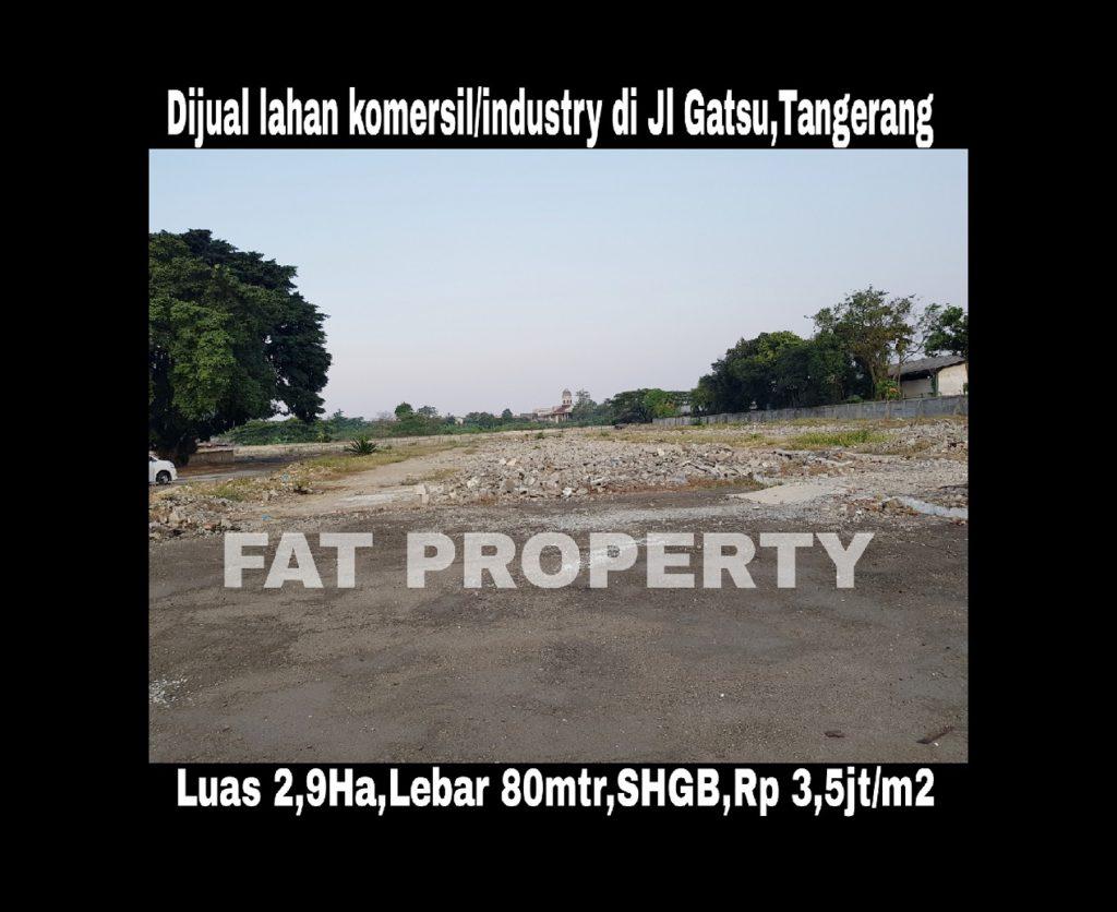 Dijual lahan komersil/tanah industry ex pabrik garmen Jl Gatot Subroto,Jatiuwung,Tangerang.