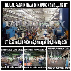 Dijual pabrik baja di Kapuk Kamal,Jakarta Utara
