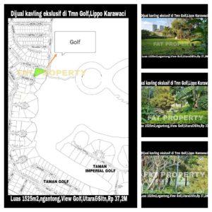 Dijual kavling premium hadap lapangan golf di Jl Bedugul 23,Taman Golf,Lippo Karawaci.