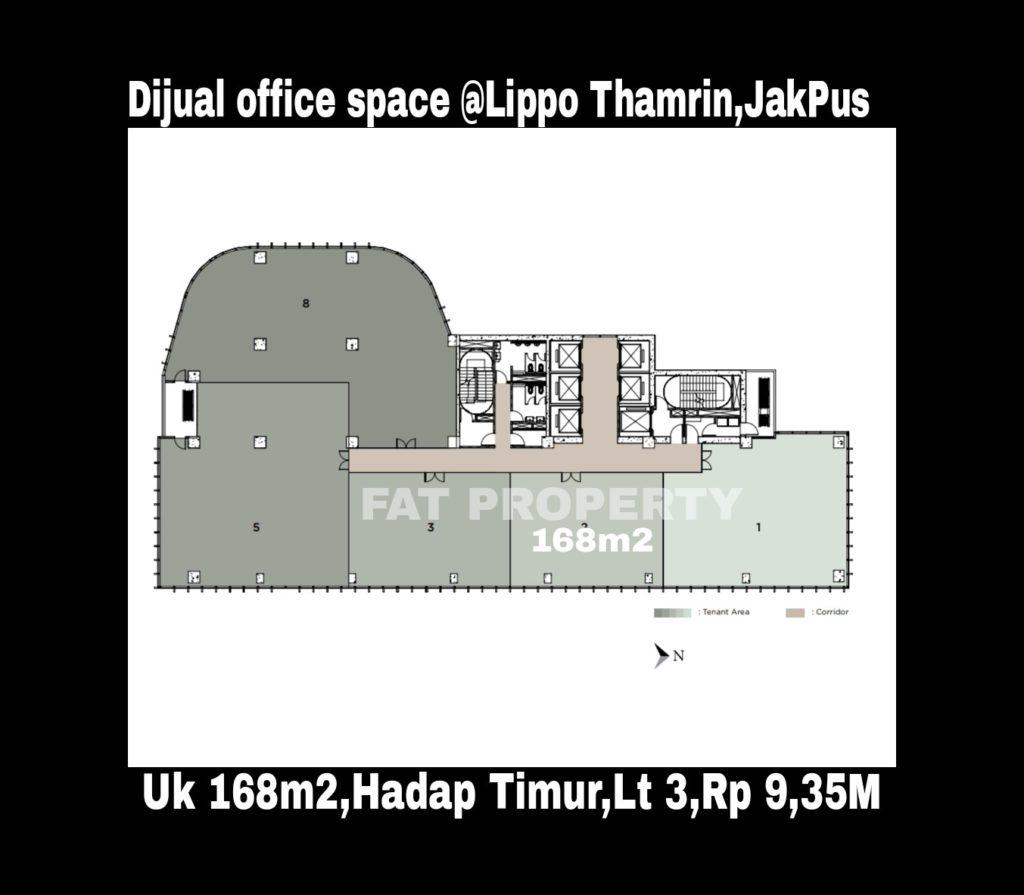 Dijual office space di Lippo Thamrin lantai 3.