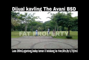 Dijual KAVLING THE AVANI BSD CITY,Riverview,depan taman.