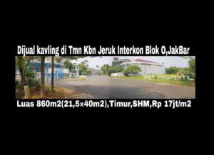 Dijual kavling perumahan di perumahan elite dgn harga super miting: Taman Kebon Jeruk Interkon,Jakarta Barat.