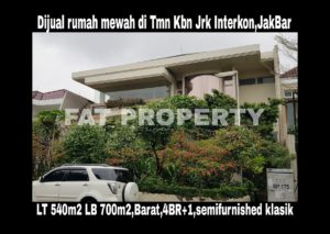 Dijual rumah mewah di perumahan elite orang kaya lama: Taman Kebon Jeruk Interkon,Jakarta Barat.