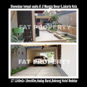 Disewakan tempat usaha di pinggir jalan raya di Jl Mangga Besar 8 persis sebrang Hotel Redstar