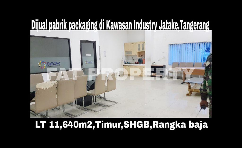 Dijual pabrik ex packaging di Kawasan Industri Jatake, Jalan Industri II Blok G1 No. 8, Desa Pasir Jaya, Kecamatan Jatiuwung, Kota Tangerang, Provinsi Banten.