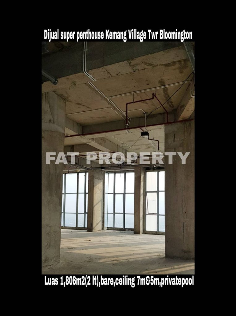 Dijual super signature penthouse di lantai tertinggi Apartement Kemang Village Tower Bloomington,tower terbaik & terbaru