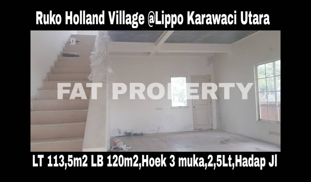 Dijual RUKO HOLLAND VILLAGE,LIPPO KARAWACI UTARA.
