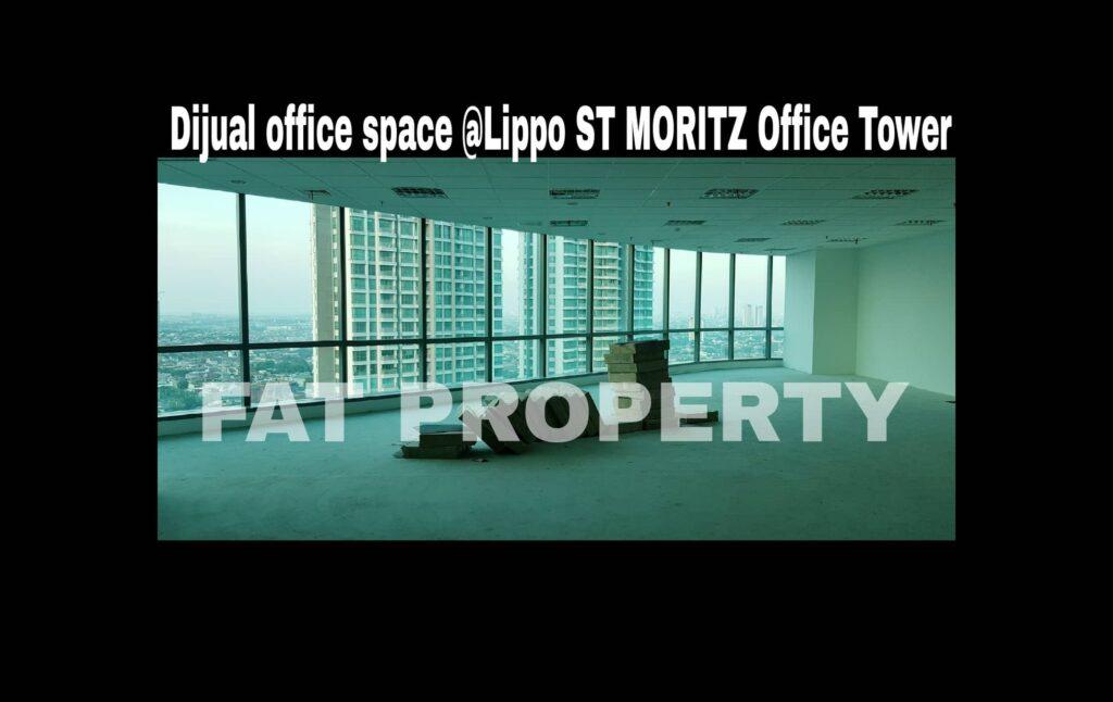 DIJUAL Office Space di kompleks paling bergengsi dan terkomplit di Jakarta Barat : LIPPO ST MORITZ OFFICE TOWER