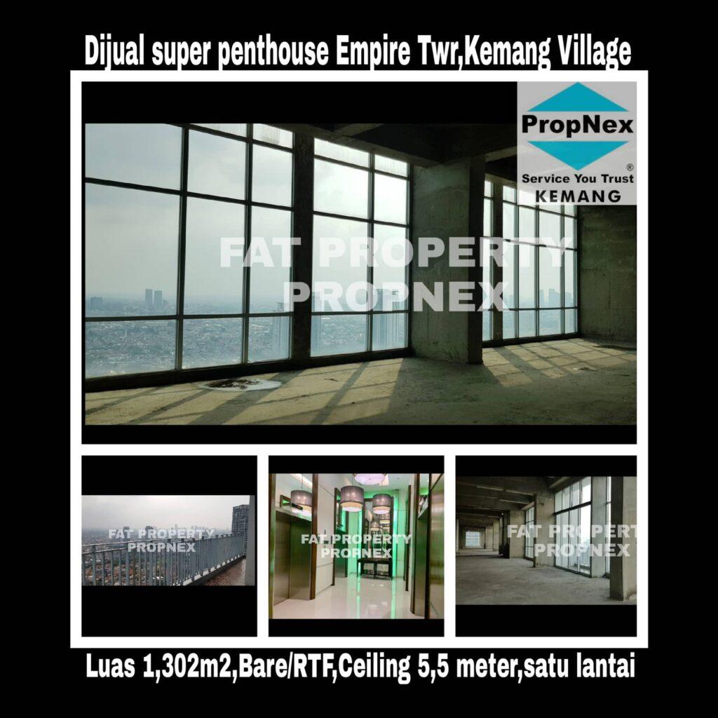 Dijual super signature penthouse di lantai tertinggi Apartement Kemang Village Tower Empire,tower sebelah lobby utama Lippomal Kemang