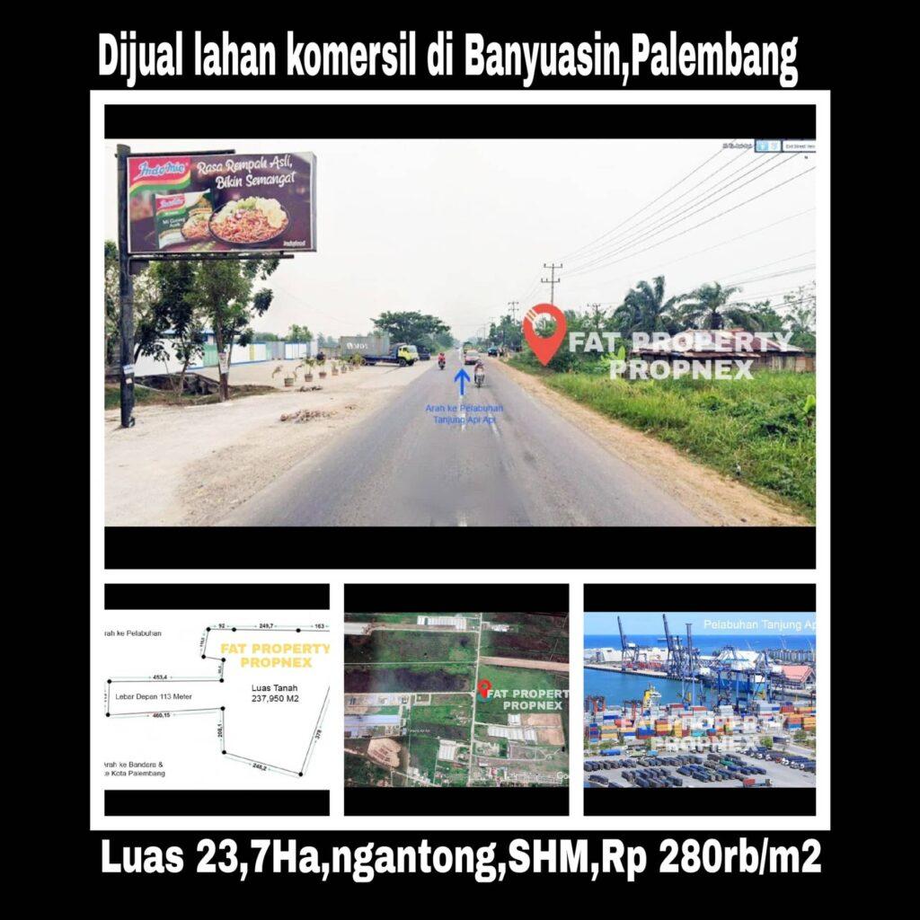 Dijual Lahan Komersil di Banyuasin, Palembang