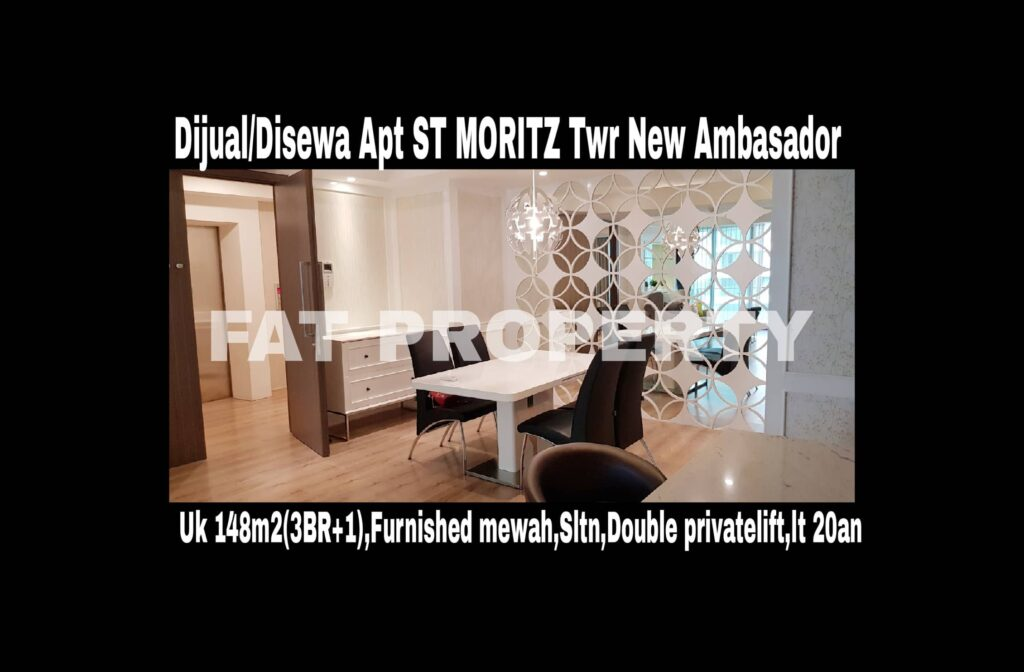 Dijual/Disewakan Apartment ST MORITZ Tower New Ambasador, tower paling high end dan terbaru serta paling strategis di tengah2 mal.